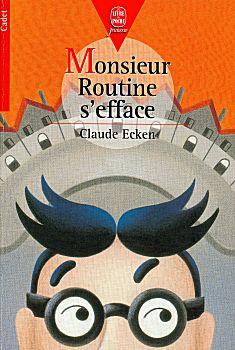 Monsieur Routine s'efface