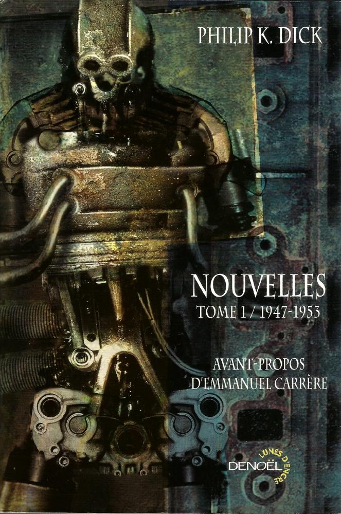 Nouvelles, tome 1 / 1947-1953