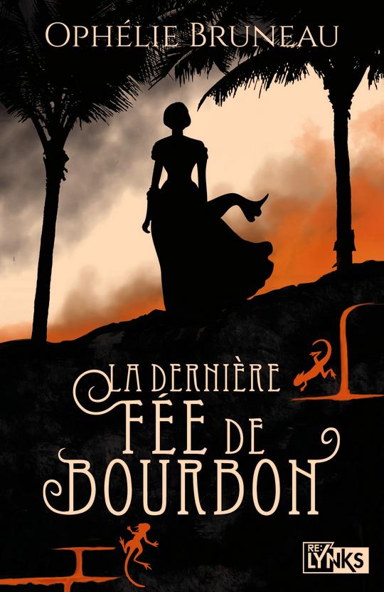 La Dernière fée de Bourbon