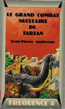 Le Grand combat nucléaire de Tarzan