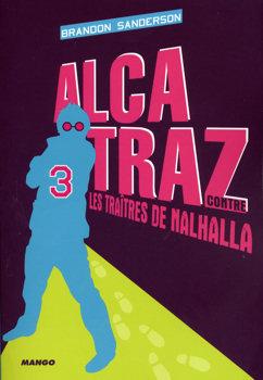 Alcatraz contre les traîtres de Nalhalla