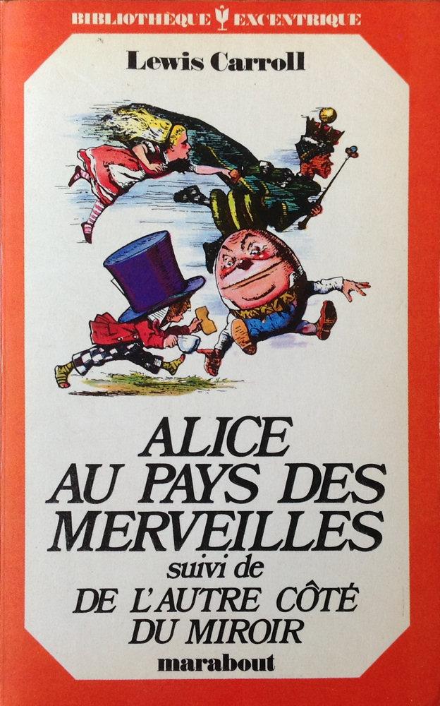 Alice au pays des merveilles suivi de De l'autre côté du miroir