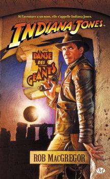 Indiana Jones et la danse des géants