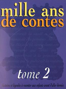 Mille ans de contes - tome 2