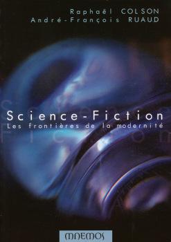 Science-fiction - Les frontières de la modernité