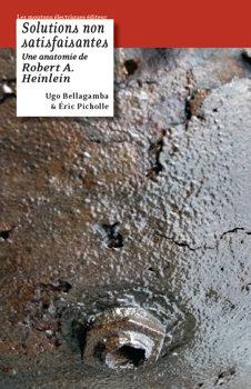 Solutions non satisfaisantes : une anatomie de Robert A. Heinlein
