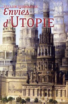 Envies d'utopie (Yellow Submarine n°133)