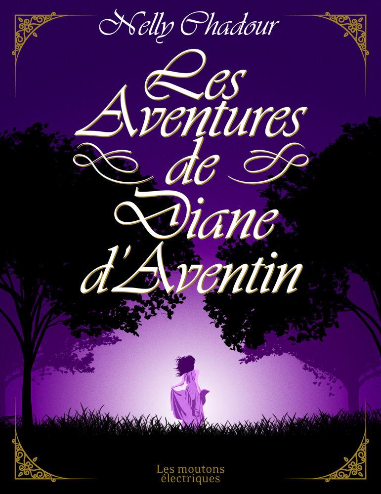 Les Aventures de Diane d'Aventin