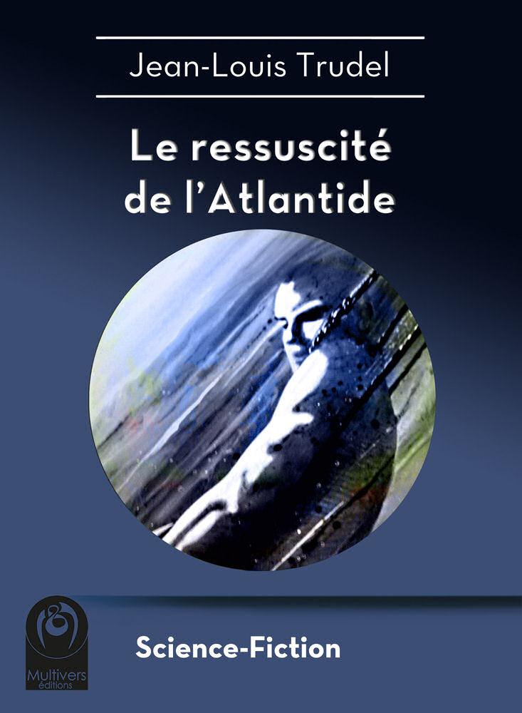 Le Ressuscité de l'Atlantide