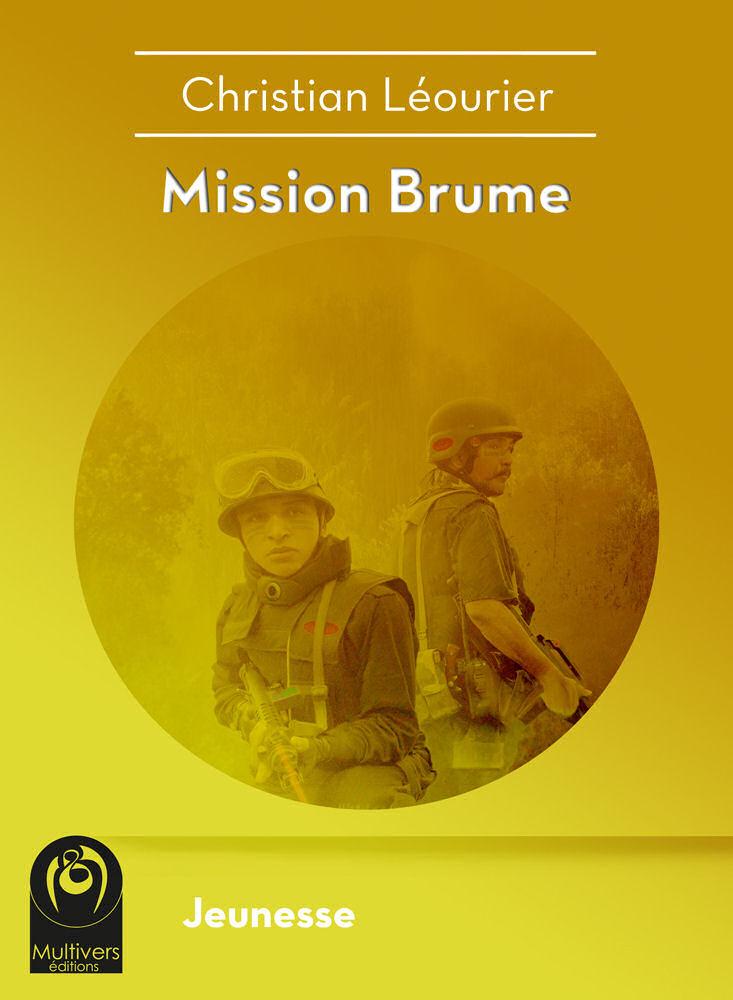 Mission brume