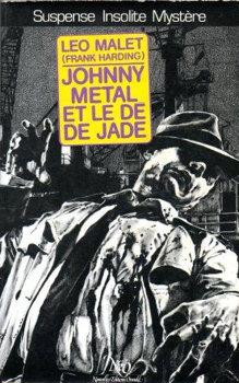 Johnny Métal et le dé de jade