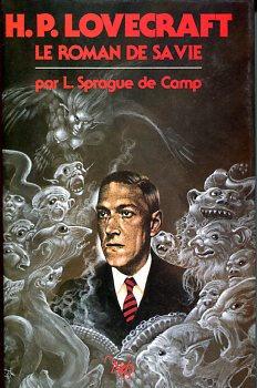 H. P. Lovecraft, le roman de sa vie