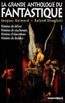 La Grande anthologie du fantastique - 1
