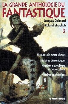 La Grande anthologie du fantastique - 3