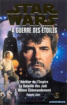La Guerre des étoiles : La trilogie de Timothy Zahn