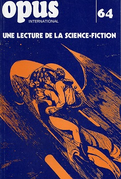 OPUS International n° 64 : une lecture de la science-fiction
