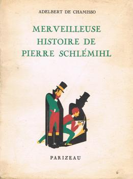 Merveilleuse histoire de Peter Schlemihl