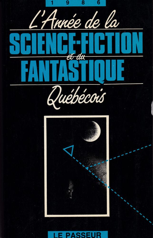 L'Année de la Science-Fiction et du Fantastique Québécois - 1986
