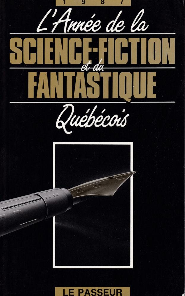 L'Année de la Science-Fiction et du Fantastique Québécois - 1987