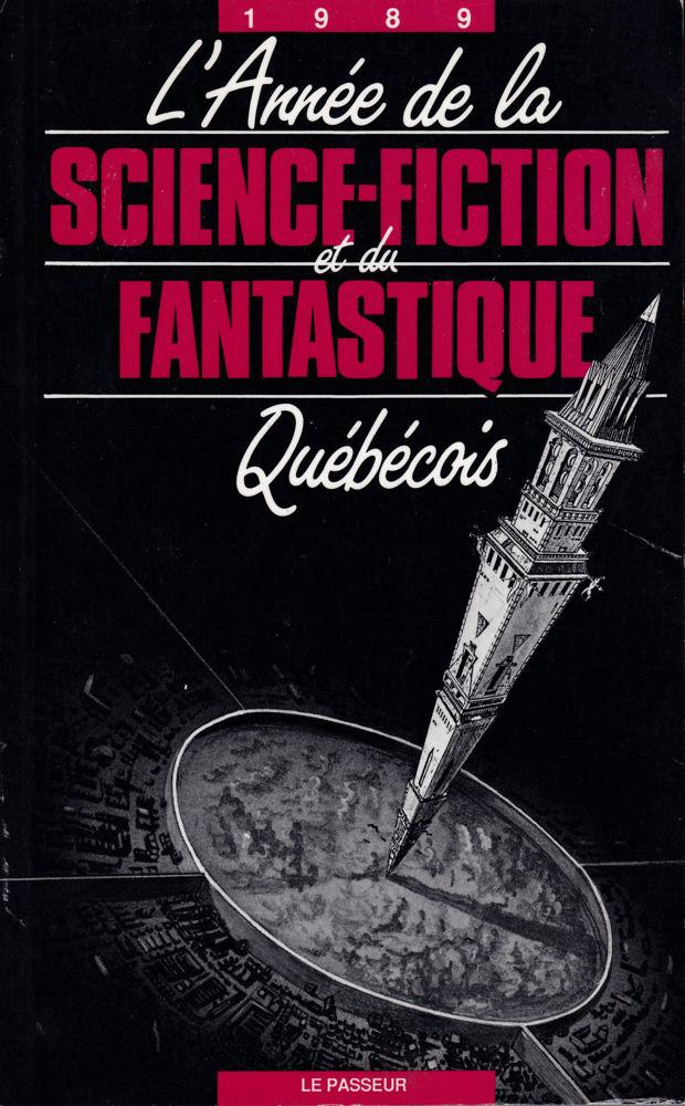 L'Année de la Science-Fiction et du Fantastique Québécois - 1989