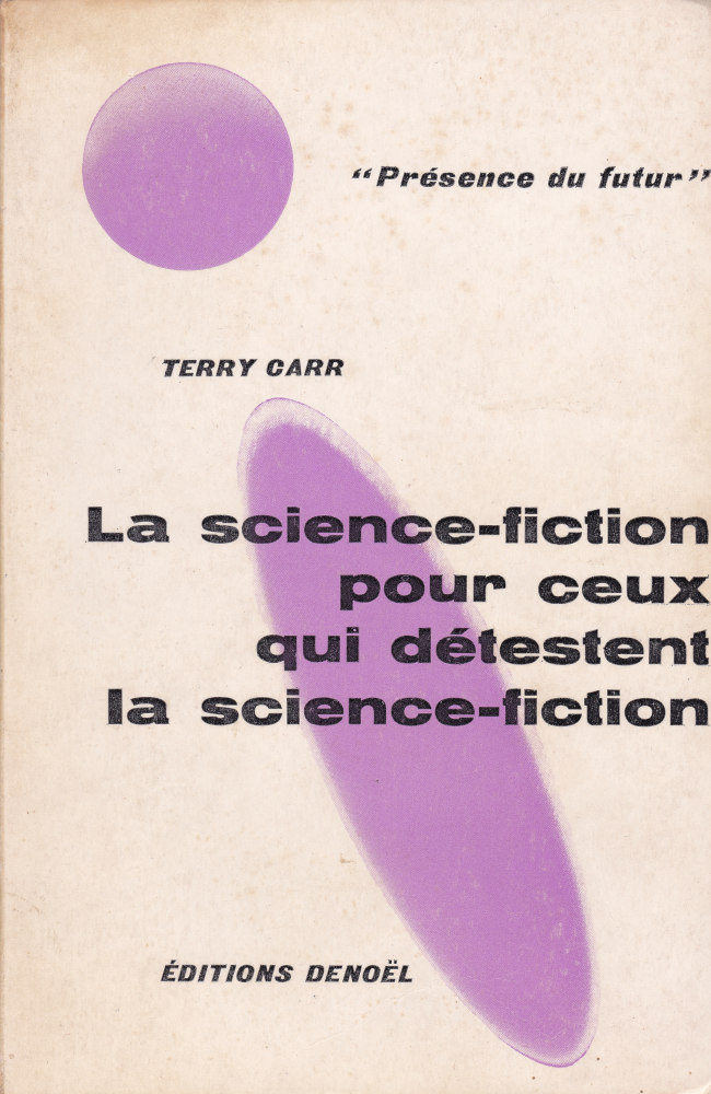 La Science-fiction pour ceux qui détestent la science-fiction