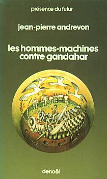 Les Hommes-machines contre Gandahar