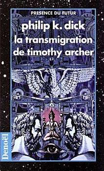 La Transmigration de Timothy Archer