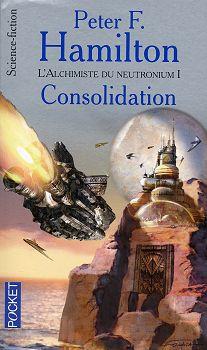 L'Alchimiste du neutronium - 1/2 : Consolidation