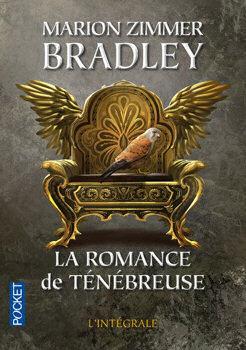La Romance de Ténébreuse - Intégrale I