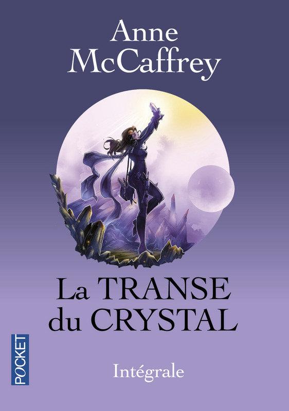 La Transe du Crystal - Intégrale