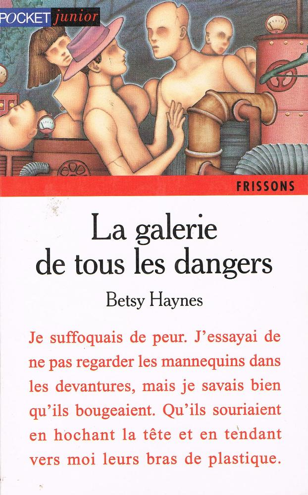 La Galerie de tous les dangers