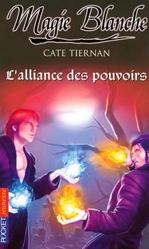 L'Alliance des pouvoirs