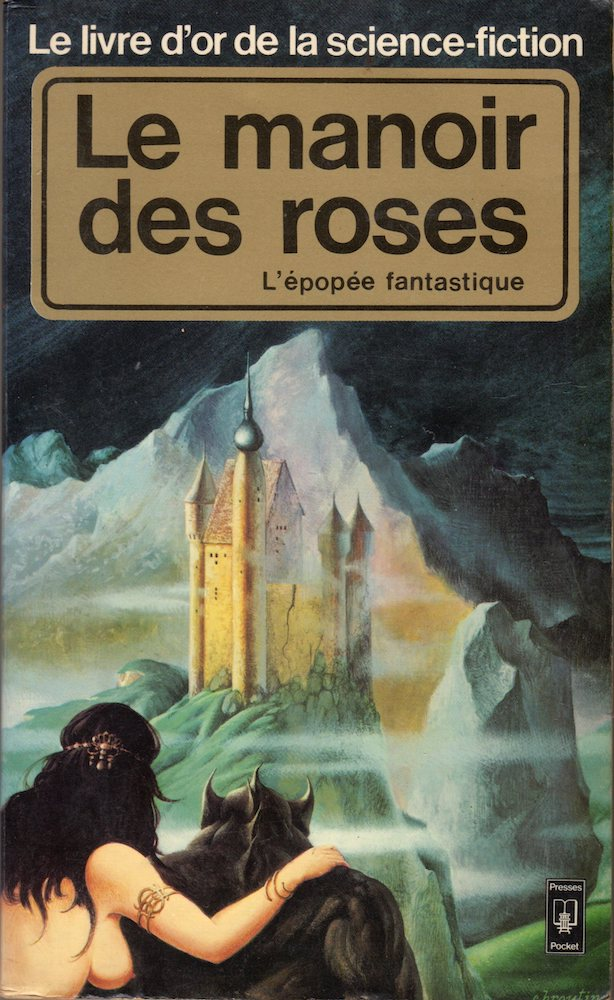 Le Livre d'Or de la science-fiction : Le manoir des roses