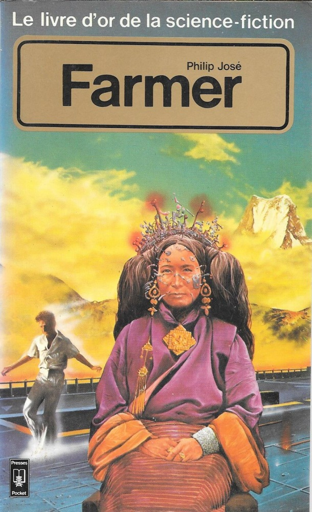 Le Livre d'Or de la science-fiction : Philip José Farmer
