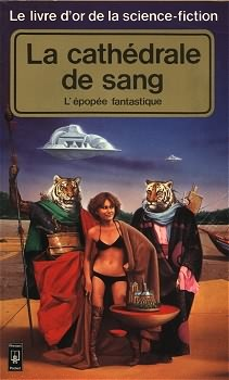 Le Livre d'Or de la science-fiction : La cathédrale de sang