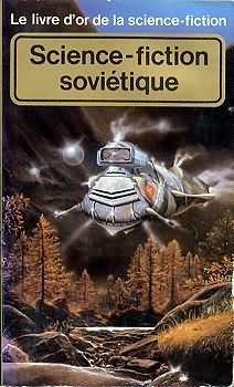 Le Livre d'Or de la science-fiction : La science fiction soviétique