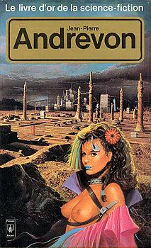 Le Livre d'Or de la science-fiction : Jean-Pierre Andrevon