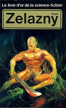 Le Livre d'Or de la science-fiction : Roger Zelazny