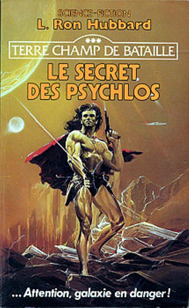 Le Secret des Psychlos
