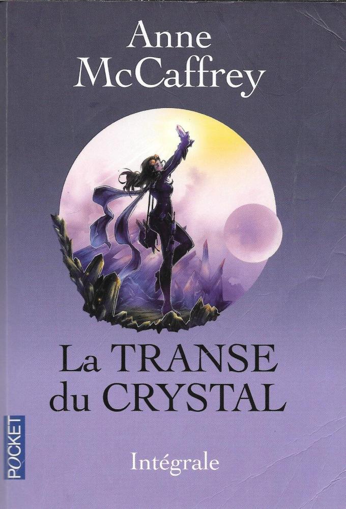 La Transe du Crystal - L'Intégrale