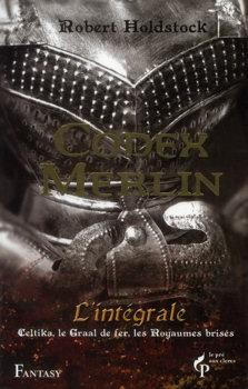 Codex Merlin - L'intégrale