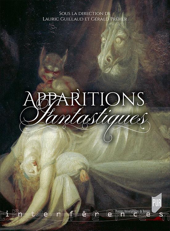 Apparitions fantastiques