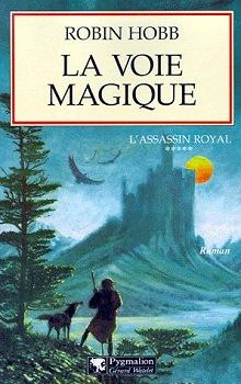 La Voie magique