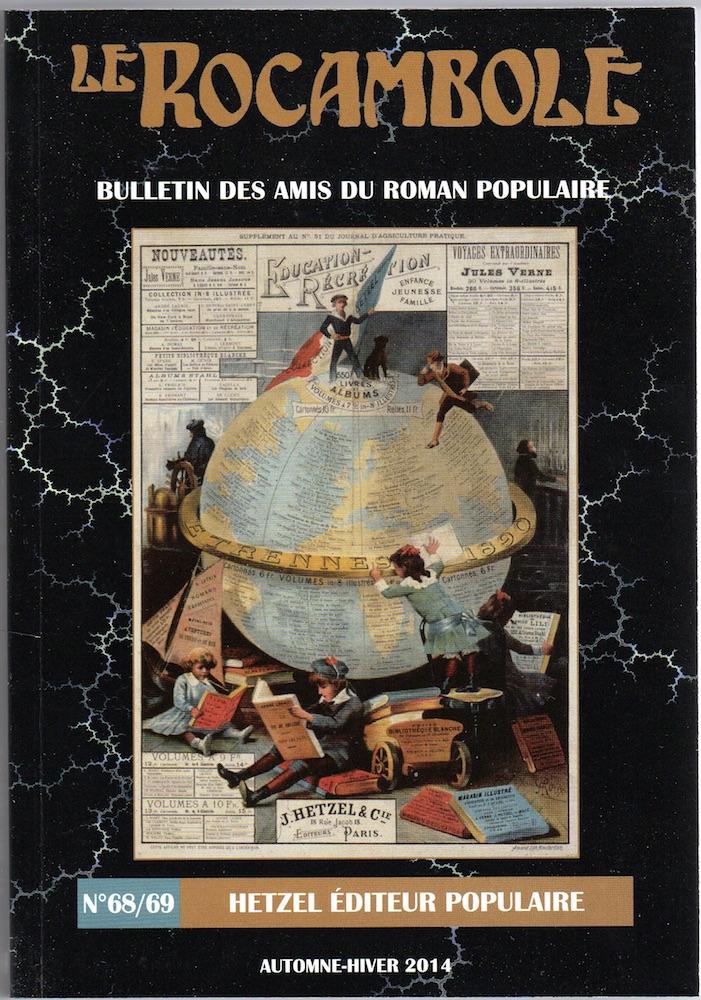 Le Rocambole n° 68/69 : Hetzel Éditeur populaire