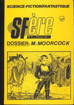 SFère n° 12 : Dossier M. Moorcock