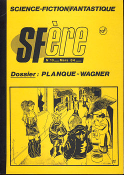 SFère n° 13 : Dossier Planque - Wagner