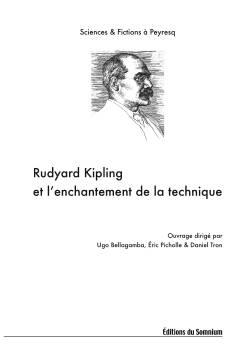 Rudyard Kipling et l'enchantement de la technique