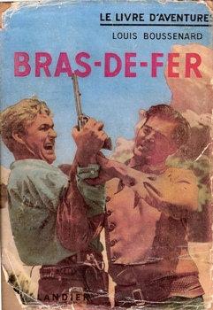 Bras-de-fer / Le connétable de Chester / La Vengeance des Séminoles / Le « Feu-follet »