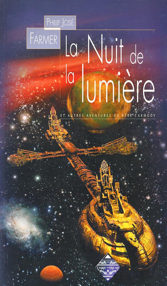 La Nuit de la lumière et autres aventures du Père Carmody