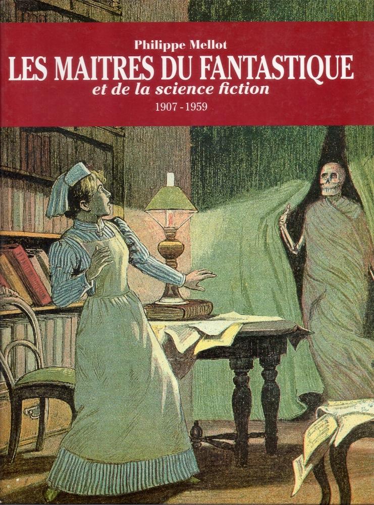 Les Maîtres du fantastique et de la science-fiction 1907-1959